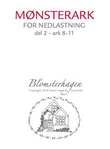 NORSK QUILTEBLAD 2/2018 BLOMSTERHAGEN, DEL 2