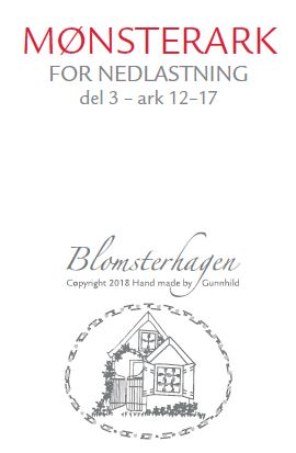 NORSK QUILTEBLAD 3/2018 BLOMSTERHAGEN, DEL 3